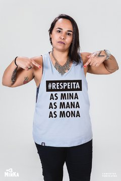 Camiseta Respeita as Mina, as Mana, as Mona - MinKa Camisetas Feministas