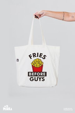 Ecobag Fries Before Guys - MinKa Camisetas Feministas