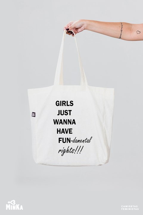 Ecobag Girls Just Wanna Have Fundamental Rights - MinKa Camisetas Feministas