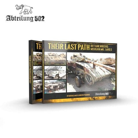 Their Last Path - Wrecks of Merkavas Mk.1/2 Abteilung502 - PRÉ-VENDA