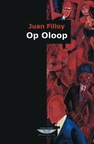 Op Oloop / Filloy, Juan