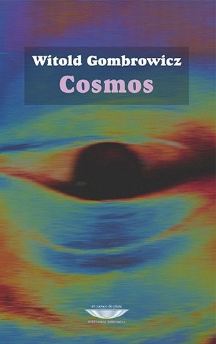 Cosmos / Gombrowicz, Witold