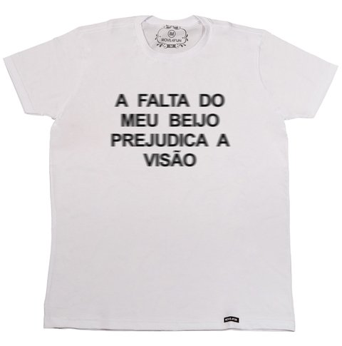 Camiseta A falta do meu beijo