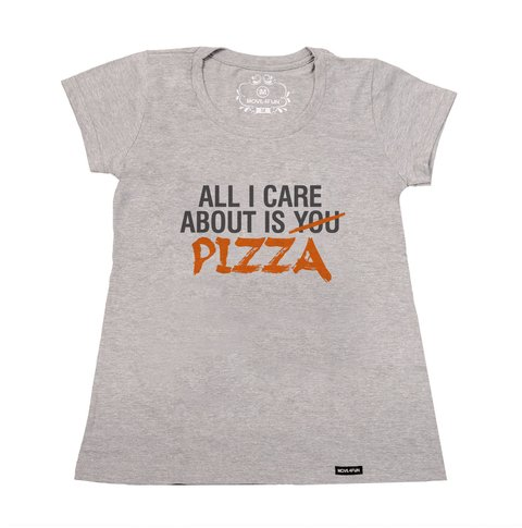 Imagem do Camiseta All I care about is pizza