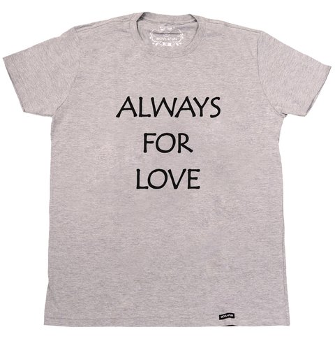 Camiseta Always for love na internet