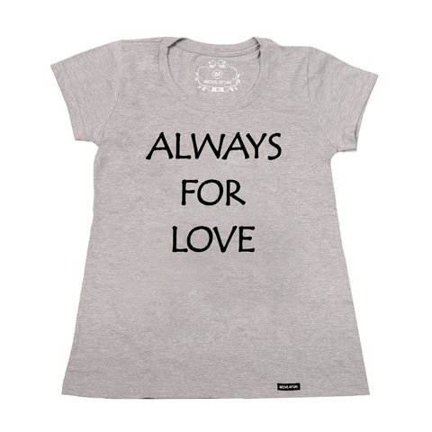 Imagem do Camiseta Always for love