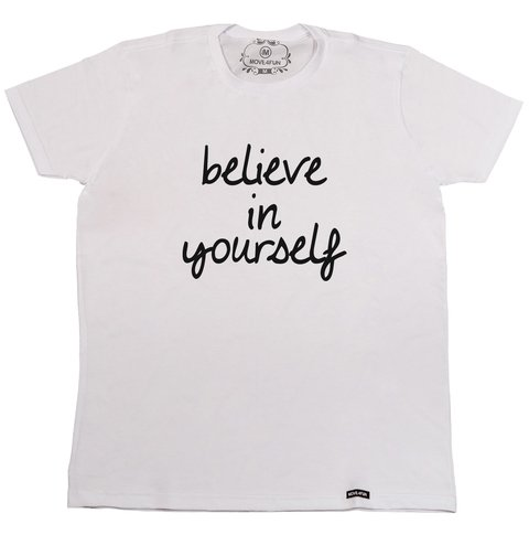Camiseta Believe in yourself na internet