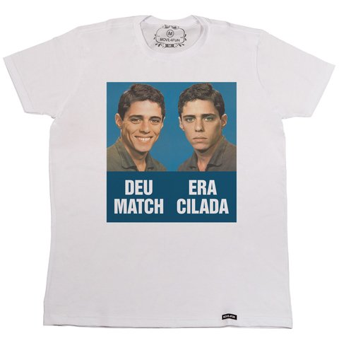 Camiseta Deu match era cilada