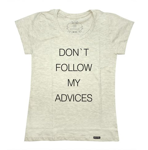 Imagem do Camiseta Don't follow my advices