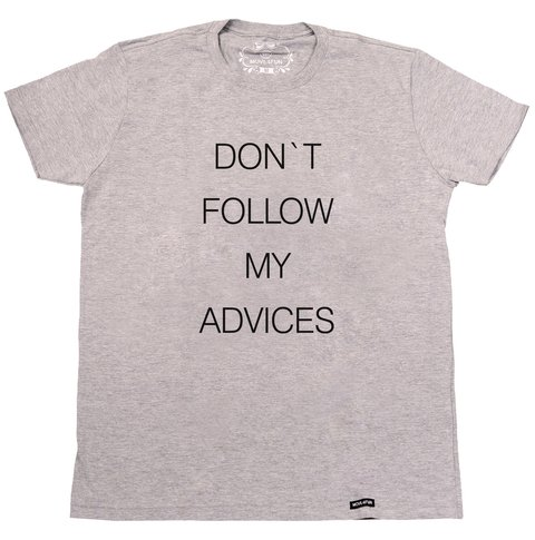 Camiseta Don't follow my advices - comprar online