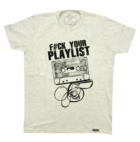 Camiseta Fuck your playlist - comprar online