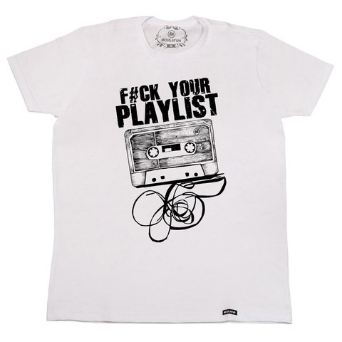Camiseta Fuck your playlist na internet