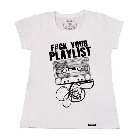 Imagem do Camiseta Fuck your playlist