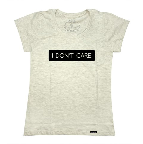 Camiseta I don't care - loja online