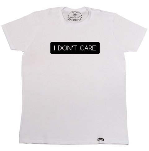 Camiseta I don't care na internet