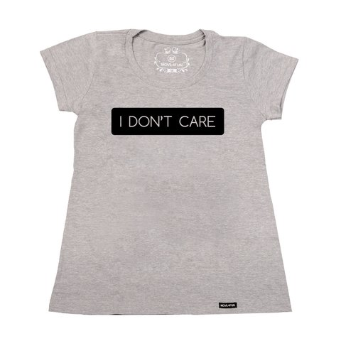 Camiseta I don't care