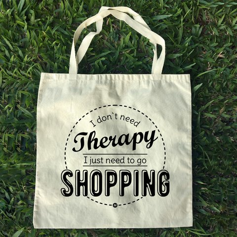 Ecobag I don't Need Therapy