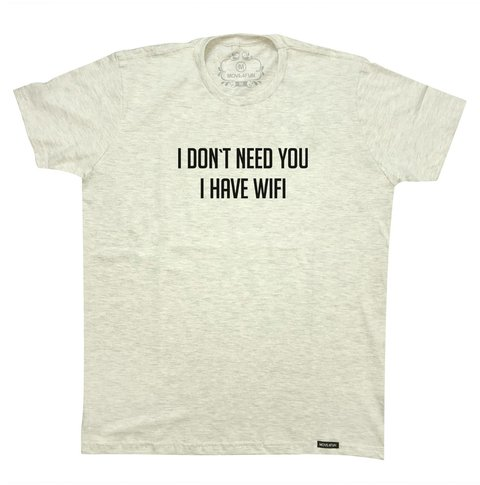 Camiseta I don't need you - comprar online