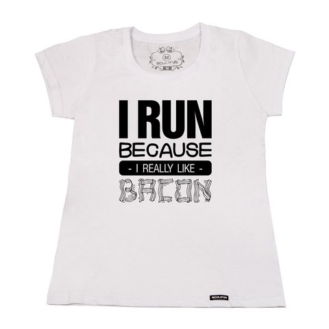 Camiseta I run - Bacon - loja online
