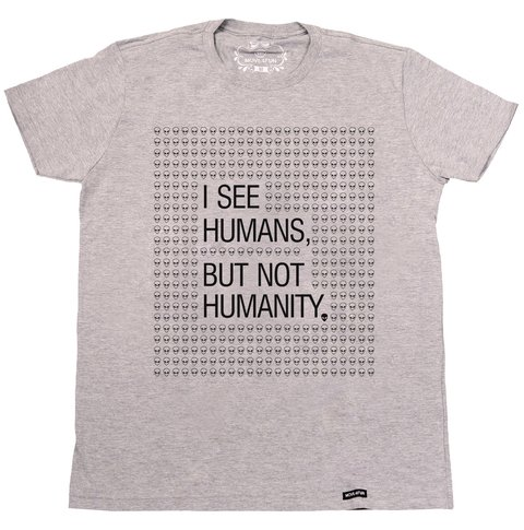 Camiseta I see humans na internet