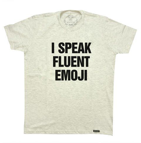 Camiseta I speak fluent emoji - comprar online