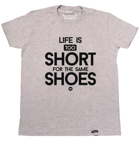 Camiseta Life is too short - Shoes - comprar online