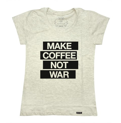 Camiseta Make coffee not war - loja online
