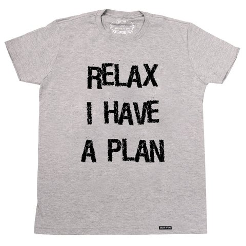 Camiseta Relax I have a plan