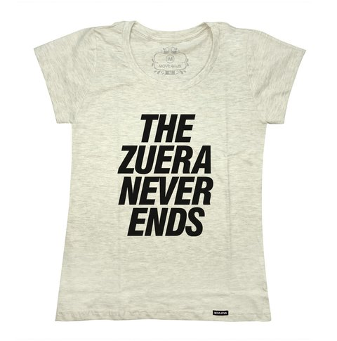 Camiseta The zuera never ends