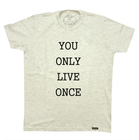 Camiseta You only live once na internet