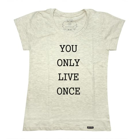 Camiseta You only live once - loja online