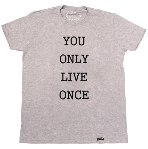 Camiseta You only live once - comprar online