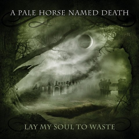 A PALE HORSE NAMED DEATH - LAY MY SOUL TO... (Digipak)