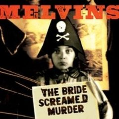 The Melvins - Bride Screamed Murder - comprar online