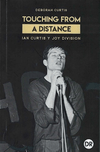 TOUCHING FROM A DISTANCE Ian Curtis y Joy Division - comprar online