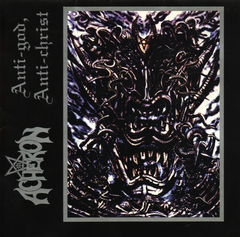Acheron - Anti-God Anti-Christ