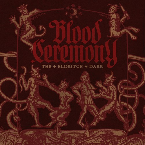 Blood Ceremony - The Eldritch Dark  (Digipak)