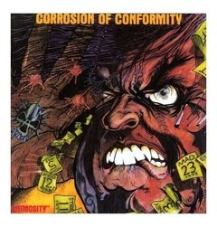 CORROSION OF CONFORMITY - Animosity