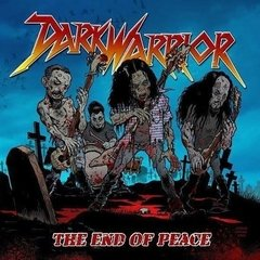 DARK WARRIOR - The end of peace