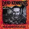 Dead Kennedys - Gime Convenience or Give Me Dead