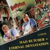 DESTRUCTION - Mad butcher + Eternal devastation