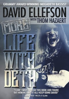 David Ellefson - More Life With Deth