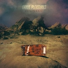 Grave Pleasures - Dreamcrash