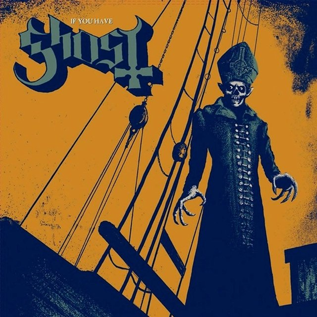 Ghost - If you have ghost (digipak)