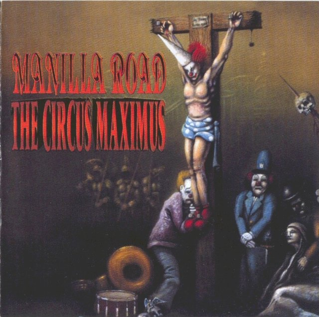 Manilla Road - The Circus Maximus - comprar online