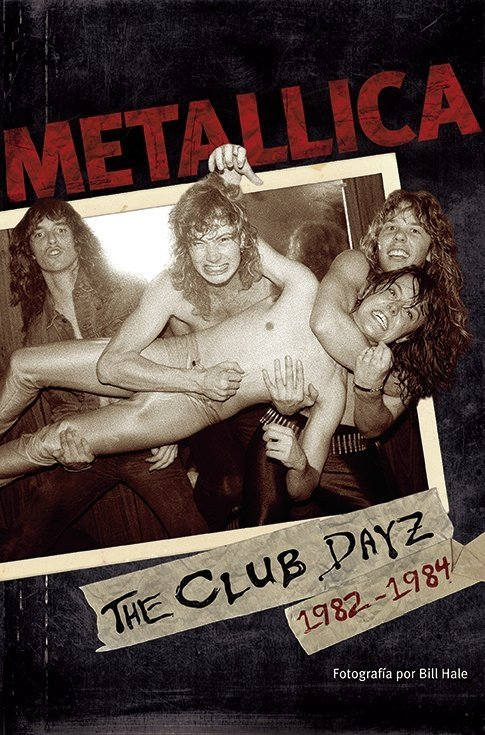 Metallica: The Club Dayz