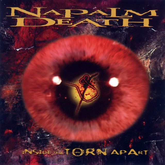 NAPALM DEATH - Inside The Torn Apart