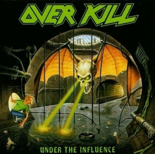 OVERKILL - UNDER THE INFLUENCE