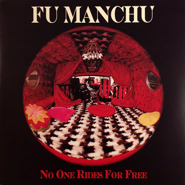 Fu Manchu - No One Rides for Free (Digipak)