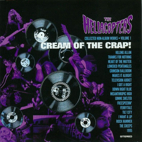 The Hellacopters - Cream of the Crap!